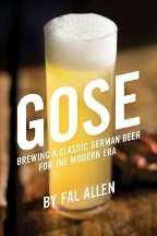Gose: brewing a classic German beer. Fal Allen