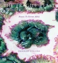 The Fragile Feast: routes to. Hannah Collins