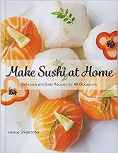 Make Sushi at Home. Matsue Shigenobu