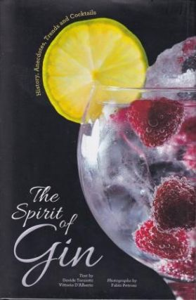 The Spirit of Gin. Davide Terziotti, Vittorio D'Alberto
