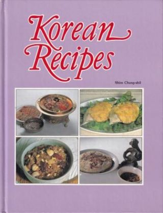Korean Recipes. Shim Chung-shil